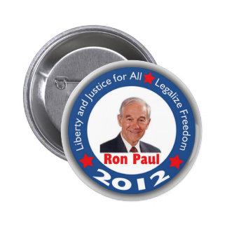 Ron Paul 2012: ¡Libertad y justicia para todos! Pin Redondo De 2 Pulgadas