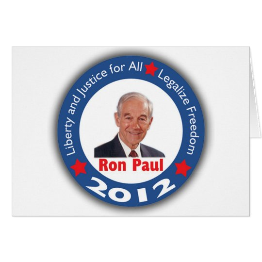 Ron Paul 2012: Liberty & Justice for All! Card