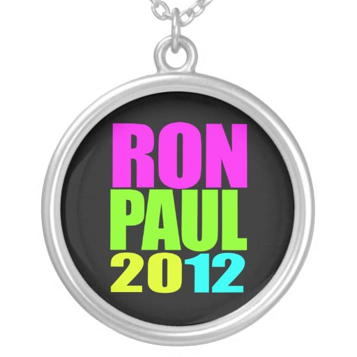RON PAUL 2012 NEON CUSTOM JEWELRY
