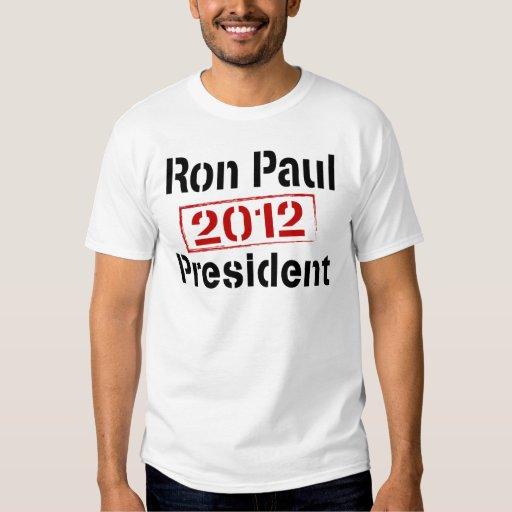 Ron Paul 2012 president T Shirt