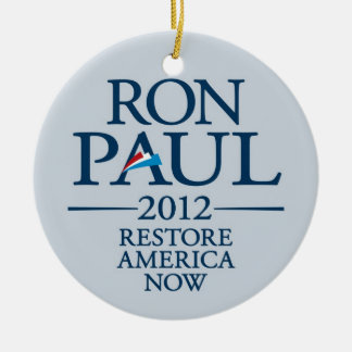 Ron Paul 2012 - Restore America Now Ornament