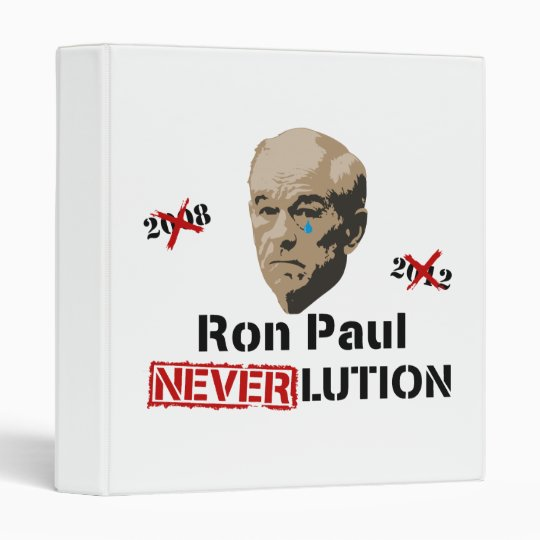 Ron Paul 2012 Revolution Neverlution Binder