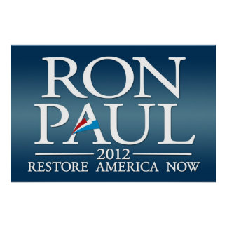 Ron Paul 2012 sign Poster