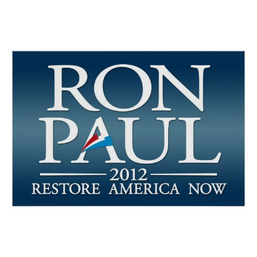 Ron Paul 2012 sign Posters
