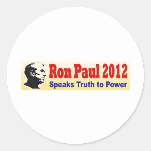 Ron Paul 2012 Speaks Truth to Power Round Sticker