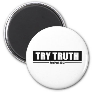 Ron Paul 2012: Try Truth 2 Inch Round Magnet