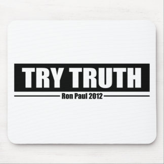 Ron Paul 2012: Try Truth Mouse Pad