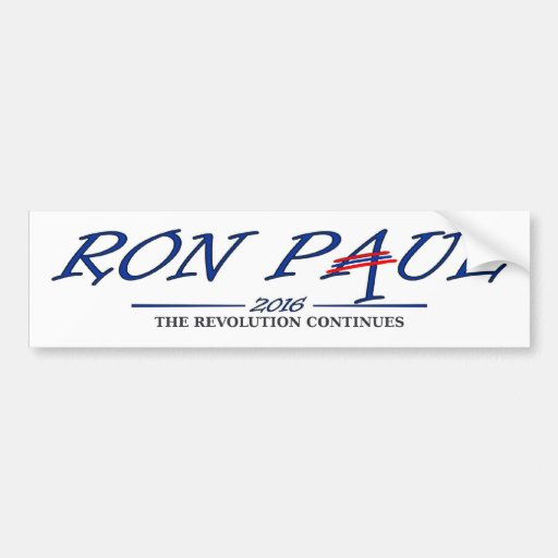 Ron Paul 2016 - The Revolution Continues Car Bumper Sticker