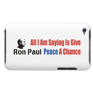 Ron Paul All I Am Saying Is Give Peace A Chance iPod Case-Mate Case
