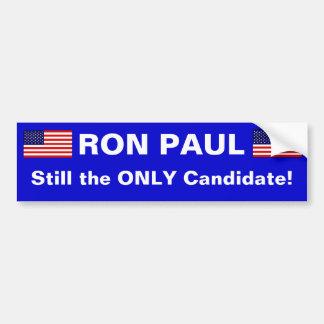RON PAUL, aún el ÚNICO candidato Pegatina Para Auto