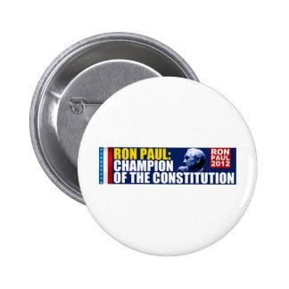 Ron Paul: Campeón de la constitución Pin