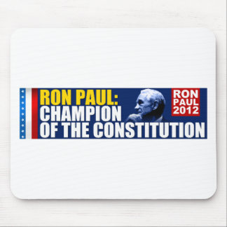 Ron Paul: Champion of the Constitution Mouse Pad