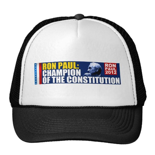 Ron Paul: Champion of the Constitution Trucker Hat