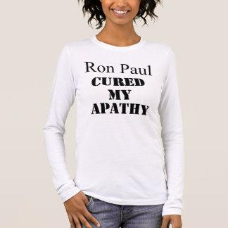 Ron Paul Cured My Apathy Long Sleeve T-Shirt