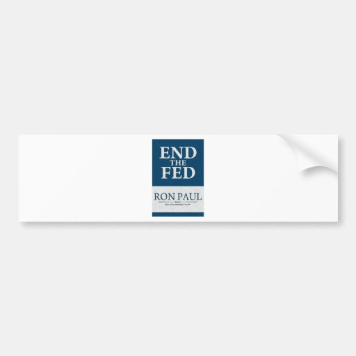 Ron Paul End the Fed Banner Car Bumper Sticker