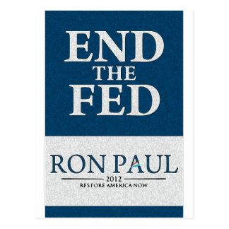 Ron Paul End the Fed Banner Postcard