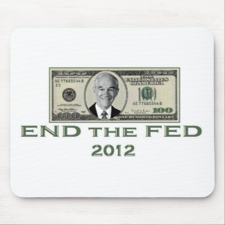 "Ron Paul ""End the Fed"" Mouse Pad"