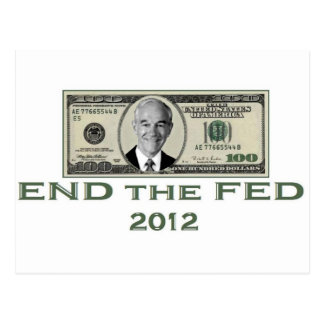 "Ron Paul ""End the Fed"" Postcard"