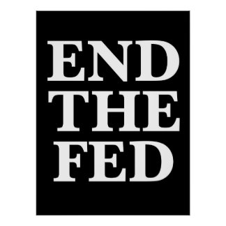 RON PAUL END THE FED POSTER