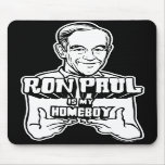 Ron Paul es mi Homeboy Mousepad Alfombrillas De Ratones
