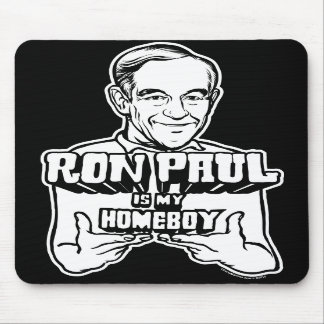 Ron Paul es mi Homeboy Mousepad Alfombrilla De Raton
