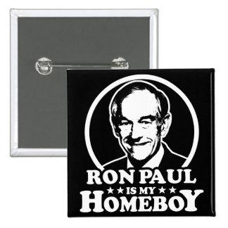 Ron Paul es mi Homeboy Pin