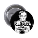 Ron Paul es mi Homeboy Pins