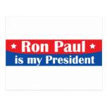 Ron Paul es mi presidente Tarjeta Postal