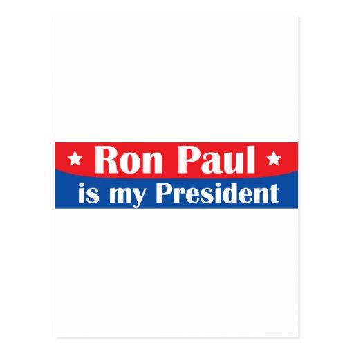 Ron Paul es mi presidente Tarjetas Postales