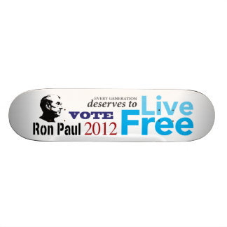Ron Paul Every Generation Deserves To Live Free Custom Skate Board
