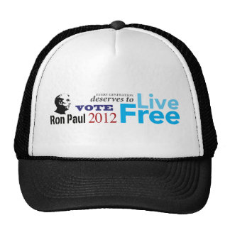 Ron Paul Every Generation Deserves To Live Free Trucker Hat
