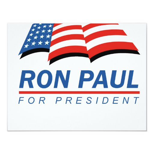 Ron Paul for President (13) 4.25x5.5 Paper Invitation Card