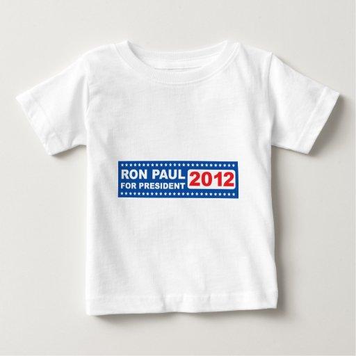 Ron Paul for President 2012 Baby T-Shirt