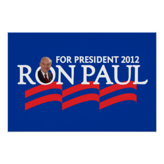 Ron Paul for President 2012 Election Poster