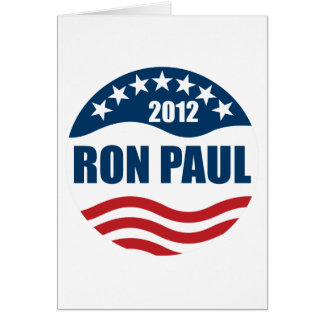 Ron Paul for president 2012 Greeting Card