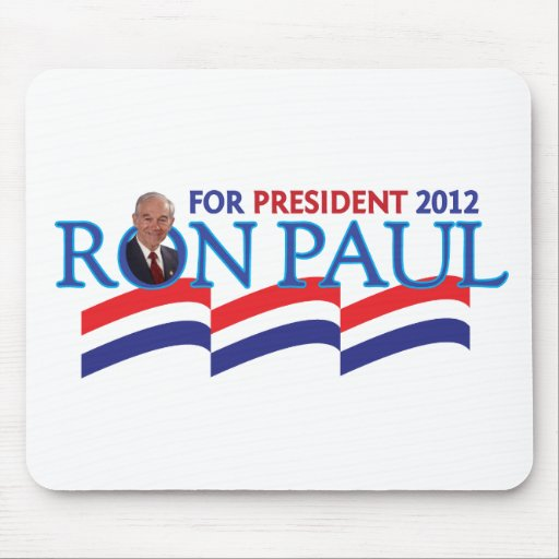 Ron Paul for President 2012 Mouse Pad