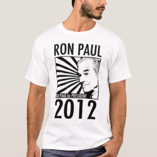 Ron Paul for President 2012 Quote on Back T-Shirt