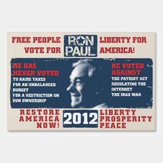 Ron Paul for president 2012 Sign