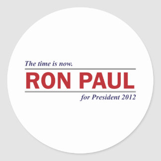 Ron Paul for President 2012 The Time is Now Classic Round Sticker
