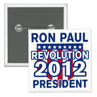 Ron Paul for President 2012 Tshirts 2 Inch Square Button