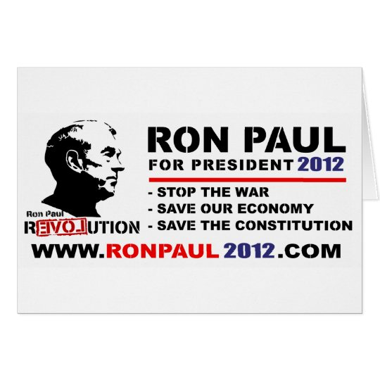 Ron Paul For President 2012 www.ronpaul2012.com Card