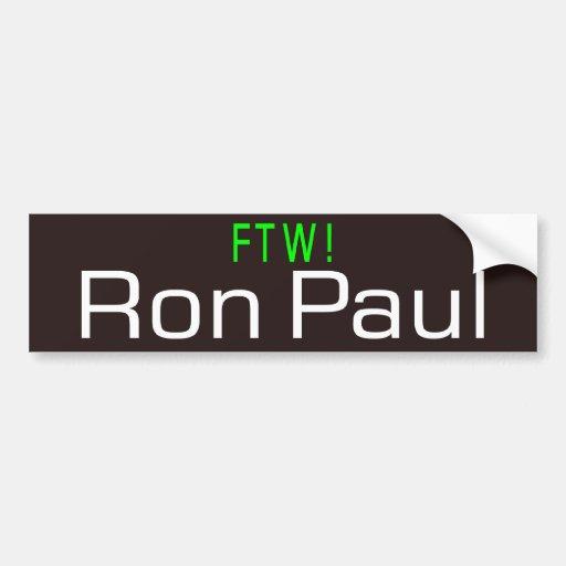 ¡Ron Paul FTW! Pegatina De Parachoque