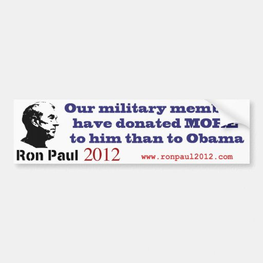 Ron Paul Gets More Military Donations Than Obama Car Bumper Sticker