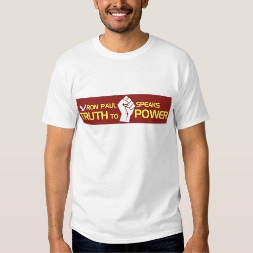 Ron Paul habla verdad al poder Camisas
