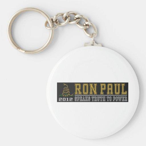 Ron Paul habla verdad al poder Llavero Personalizado