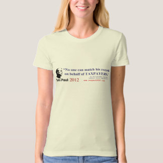 Ron Paul has Best Record on the Taxpayers Behalf T-shirt