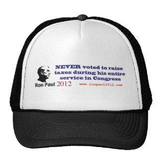 Ron Paul Has Never Voted To Raise Taxes Trucker Hat