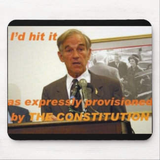 ron paul id hit it mouse pad