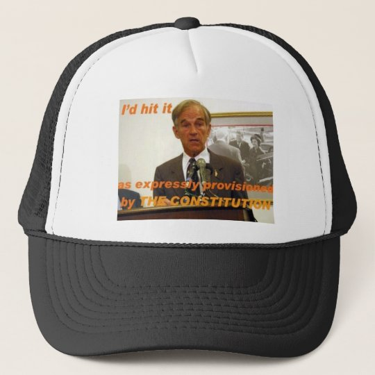 ron paul id hit it trucker hat