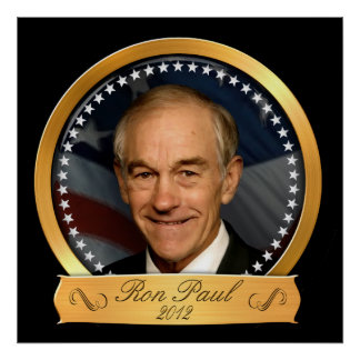 Ron Paul in 2012 Gold Edition Posters